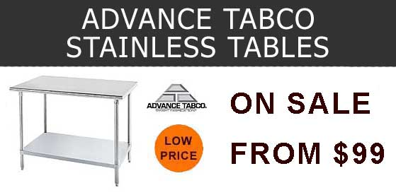 Advance Tabco Stainless Steel Tables
