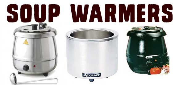 Soup Warmers